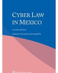 "Wolters Kluwer Law & Business ha publicado la tercera edición de mi libro: ""Cyber Law in Mexico"" [ISBN-978-90-411-6855-9] Este libro forma parte de la conocida ""International Encyclopaedia for Cyber Law""..."